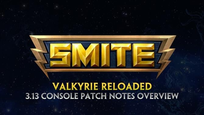 SMITE Patch 3.13 Is Here