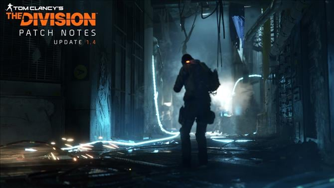 The Division Releases Finalised Patch Notes For Update 1.4