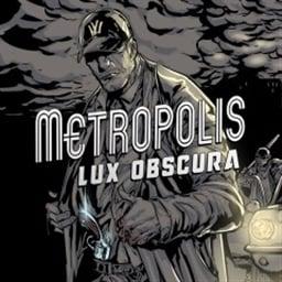 Metropolis: Lux Obscura (Asia)