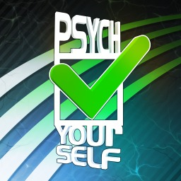 Psych Yourself