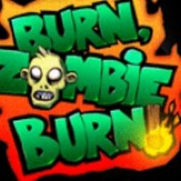 Burn Zombie Burn!