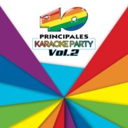 Los 40 Principales: Karaoke Party Vol. 2