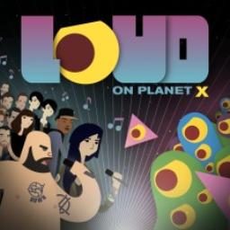 LOUD on Planet X (EU)