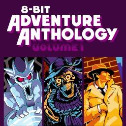 8-Bit Adventure Anthology (Volume I)