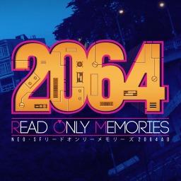 2064: Read Only Memories (JP)