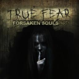 True Fear: Forsaken Souls - Part 1