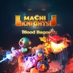 MachiKnights -BloodBagos-