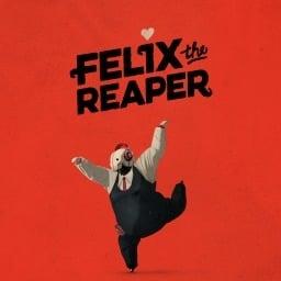 Felix The Reaper (EU)