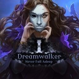 Dreamwalker: Never Fall Asleep