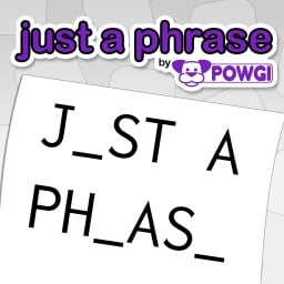 Just a Phrase by POWGI (Asia)