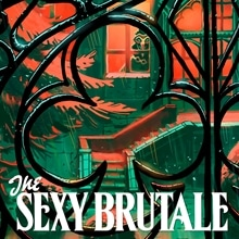 The Sexy Brutale