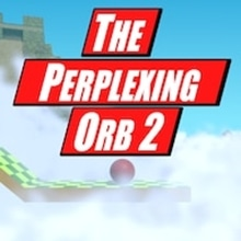 The Perplexing Orb 2