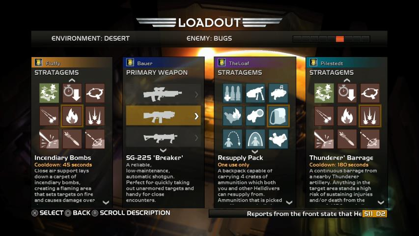 Make sure to put some thought into your loadout.