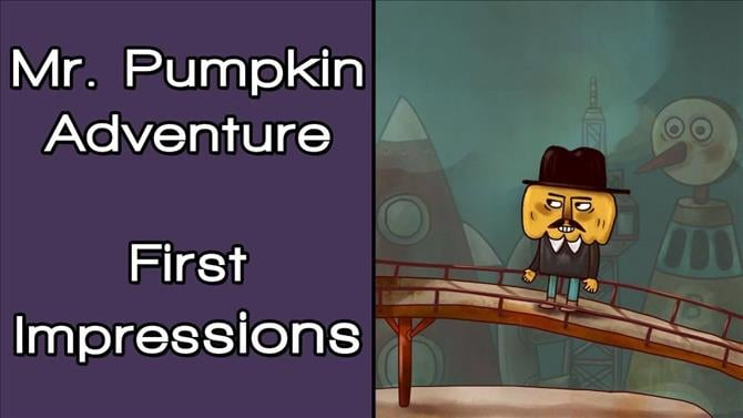 Mr. Pumpkin Adventure First Impressions