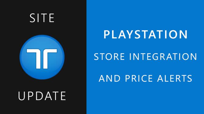 Full PlayStation Store Integration Including Price Tracking and Alerts