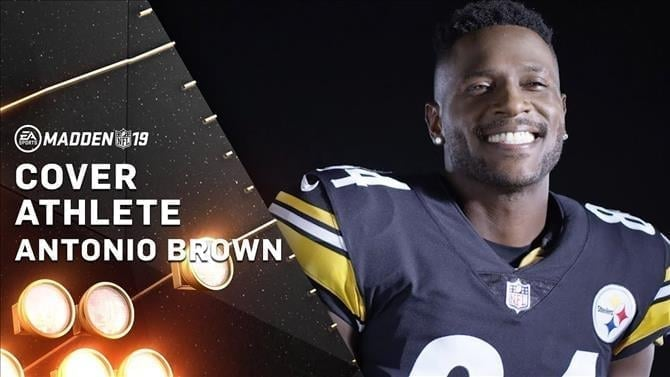Antonio Brown is the Madden NFL 19 Cover Star
