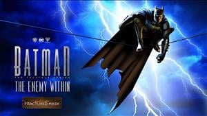 Telltale Release Trailer For Episode Three Of Batman: The Enemy Within