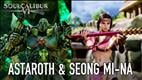 Astaroth and Seong Mi-Na Return to SoulCalibur VI