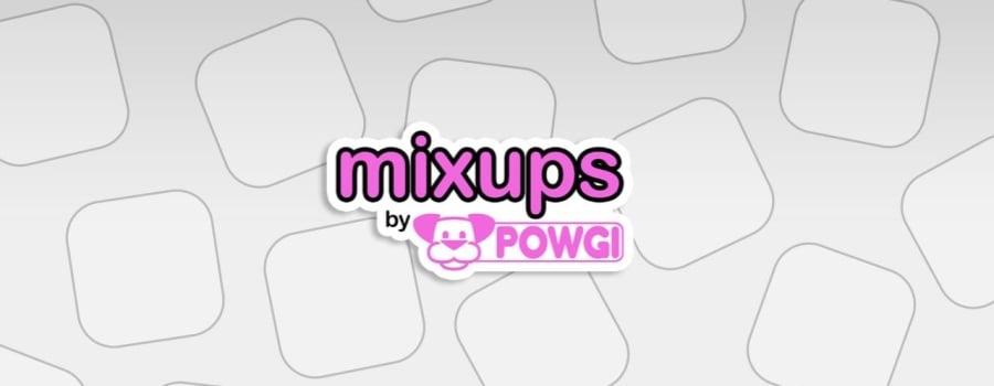 Mixups by POWGI (EU)