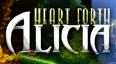Heart Forth, Alicia (Vita)