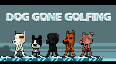 DOG GONE GOLFING (EU)