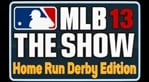 MLB 13: The Show - Home Run Derby Edition