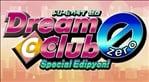 Dream C Club Zero Special Edipyon!