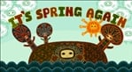It's Spring Again (Vita)