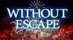 Without Escape (Asia) (Vita)