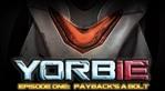Yorbie: Episode One