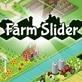 Farm Slider
