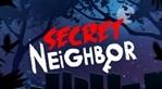 Secret Neighbor (EU)