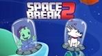 Space Break 2